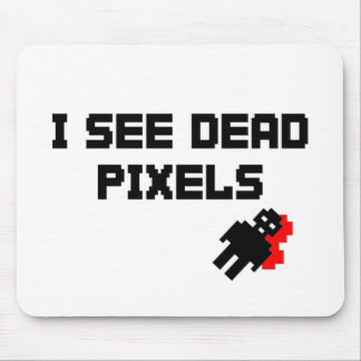 I See Dead Pixels Mouse Pads