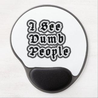 I See Dumb People Gel Mouse Pad