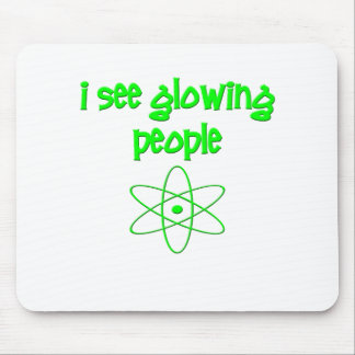 I See Glowing People Mouse Pads