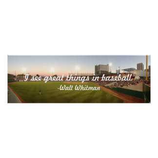 """""""I See Great Things In Baseball"""" Poster"""