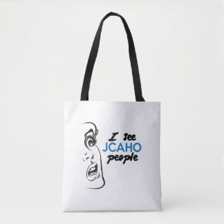I See JCAHO People Tote Bag