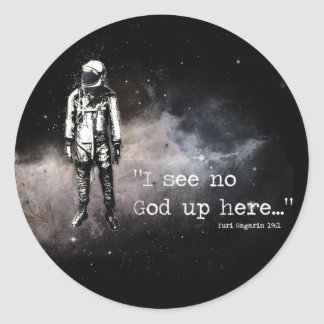 I see no god up here classic round sticker
