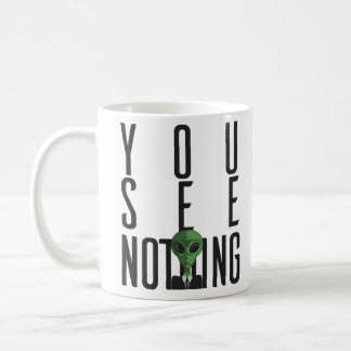 I See Nothing w/ Green Alien on a Suit Coffee Mug