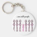 I See Tall People Keychains