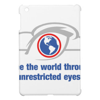 I See The World Through Unrestricted Eyes Cover For The iPad Mini