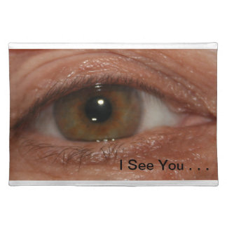 """I See You""  Placemat.  Humour, Novelty Placemats"