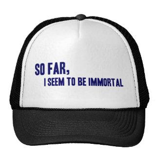 I Seem To Be Immortal Trucker Hat