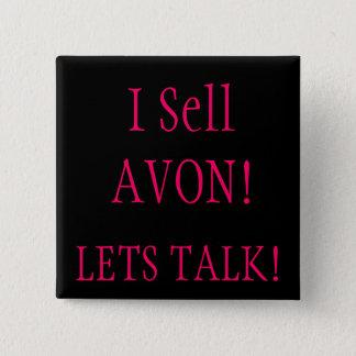 I Sell AVON!, LETS TALK! 15 Cm Square Badge