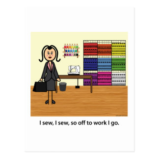 I Sew, I Sew, So Off To Work I Go! Postcard