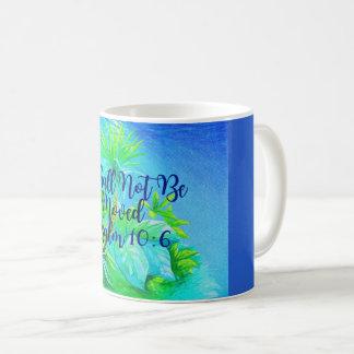 I Shall Not Be Moved Coffee Mug