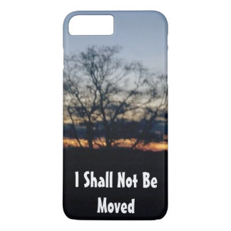 I Shall Not Be Moved iPhone 8 Plus/7 Plus Case