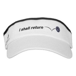 I Shall Return Indoor Pickleball Visor