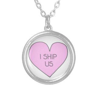"""""""I Ship Us"""" necklace"""