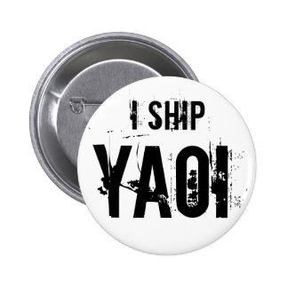 I Ship Yaoi Button