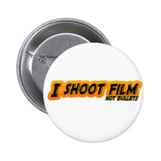 I Shoot Film Not Bullets 6 Cm Round Badge
