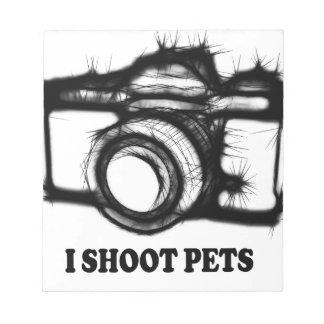 I shoot pets notepad
