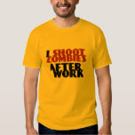I Shoot Zombies After Work Funny T-shirt