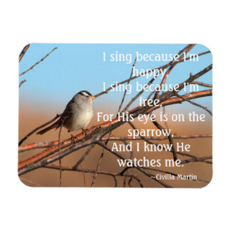I sing because I'm happy Sparrow Magnet