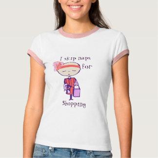 i skip naps for shopping t-shirts