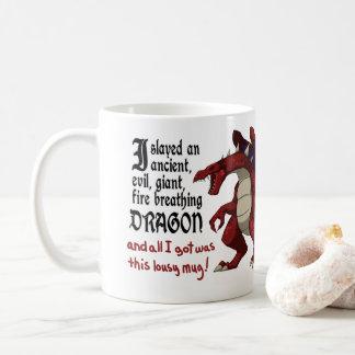 I Slayed An Ancient, Evil Dragon Mug