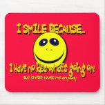 I SMILE BECAUSE...V1