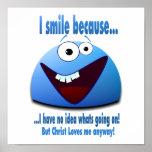 I smile because...V2 Print