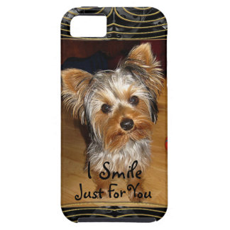 I Smile Just For You Yorkie iPhone 5 Cover
