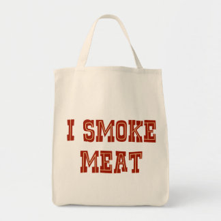 I Smoke Meat Grocery Tote Bag