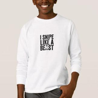 I Snipe Like a Beast T-Shirt