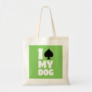 I Spade My Dog (I Spayed My Dog) Tote Bag