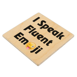 I Speak Emoji Wooden Coaster Maple Wood Coaster
