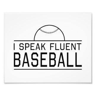 I Speak Fluent Baseball Art Photo
