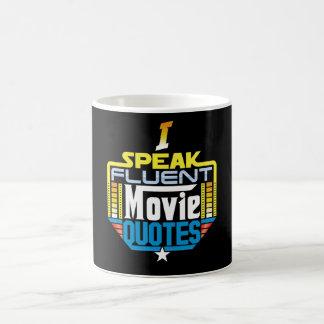 I Speak Fluent Movie Quotes Mug