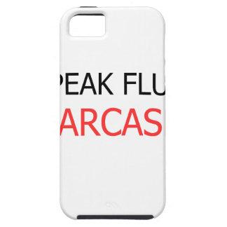 I Speak Fluent Sarcasm iPhone 5 Case