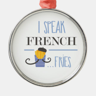 I Speak French... Fries Silver-Colored Round Decoration