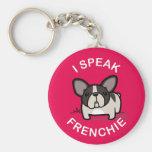 I Speak Frenchie - Pink Keychains