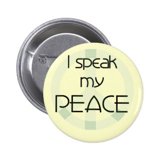 I Speak My Peace T-shirts and Gifts Button