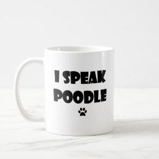 I Speak Poodle Mug