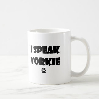 I Speak Yorkie Mug