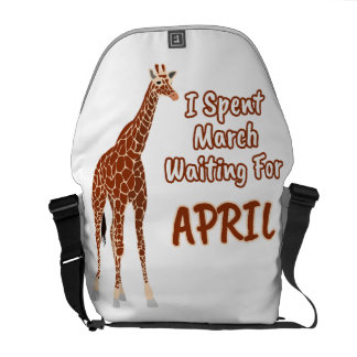 I Spent March Waiting For April The Giraffe Funny Commuter Bag