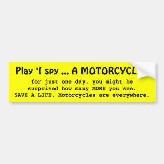I SPY A MOTORCYCLE BUMPER STICKER