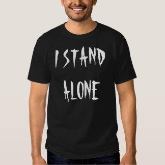 """I Stand Alone"" t-shirt"