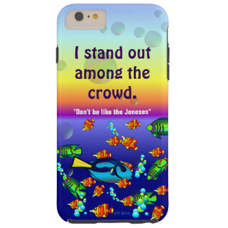 I Stand Out Among the Crowd Phone Case