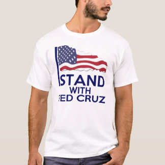 I STAND WITH TED CRUZ T-Shirt