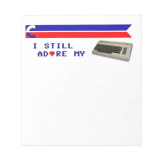I Still Adore My 64 Notepad