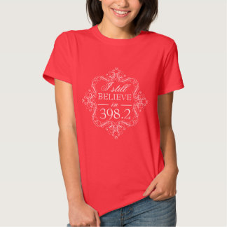 I Still Believe in 398.2 Fairy Tale Library Love Tshirts