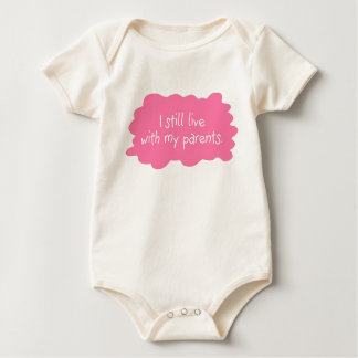 I still live with my parents (girl) baby bodysuit