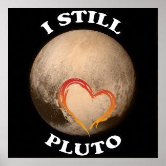 """""""I Still Love Pluto"""" Poster"""