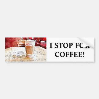 I Stop For Coffee Bumper Sticker
