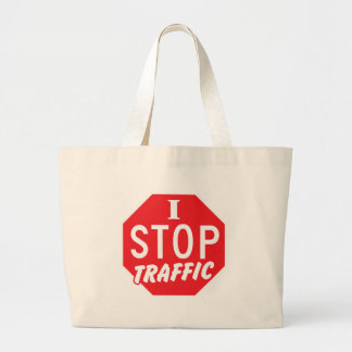I STOP Traffic with a red stop sign Jumbo Tote Bag